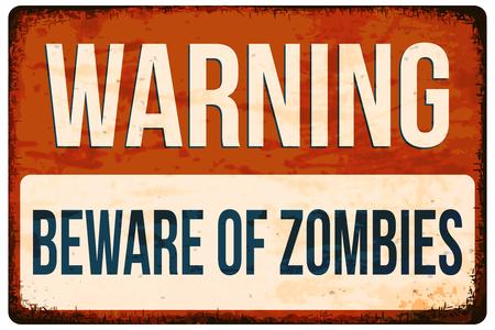 Halloween warning sign. Beware of zombies! Vector illustration, .
