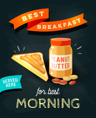 bread and butter: Best breakfast for best morning - chalkboard restaurant sign. Chalk styled poster, peanut butter with toast. Vector illustration, eps10.