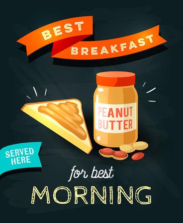 Best breakfast for best morning - chalkboard restaurant sign. Chalk styled poster, peanut butter with toast. Vector illustration, eps10.