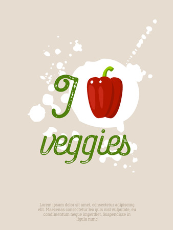 caffe: I love veggies - motivation poster with lettering, blots and bell pepper. Vector illustration, eps10.