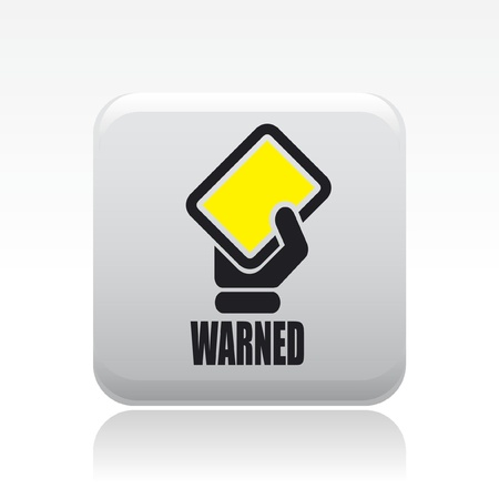 warned: Vector illustration of single isolated warned icon