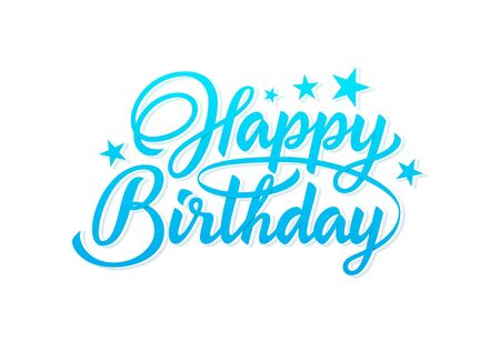 Happy Birthday text in lettering style isolated on white background. Happy birthday sky blue hand lettering inscription isolated on white background. Ready text for use in print design.