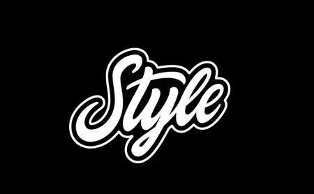 Word Style. Hand lettering design for prints on clothes and not only.