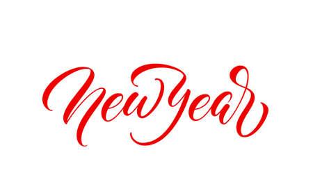 New Year handwritten text. Modern calligraphy inscription.