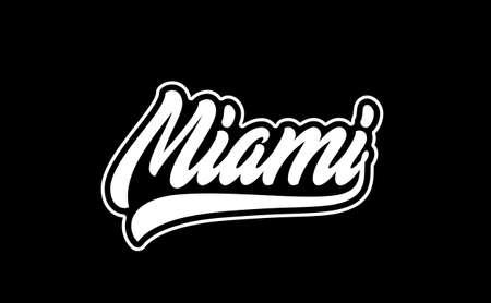 Miami hand lettering. Modern calligraphic print.