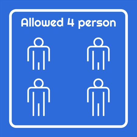 Social distancing warning sign allowed 4 person using in the same time prevent coronavirus spread on elevator door, vector illustration design. Stock Illustratie
