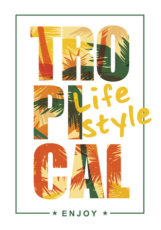 Tropical summer print with slogan for t-shirt graphic and other uses. Vector illustration. 일러스트
