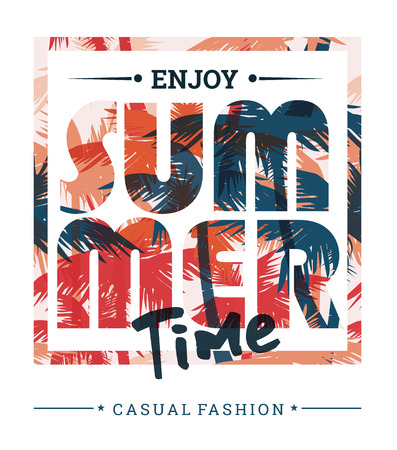 slogan: Tropical summer print with slogan for t-shirt graphic and other uses. Vector illustration. Illustration