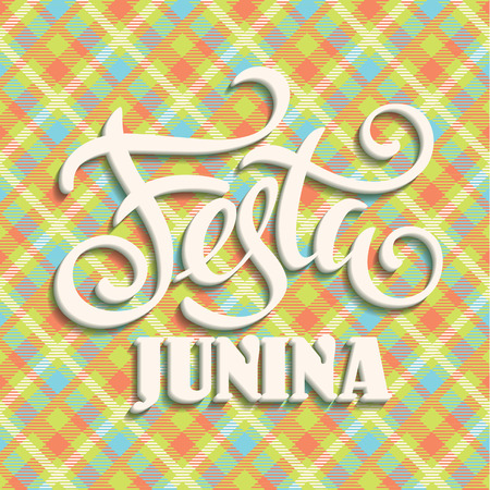 latin american: Latin American holiday, the June party of Brazil. Lettering design. Vector illustration