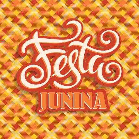 Latin American holiday, the June party of Brazil. Lettering design. Vector illustration Vektorové ilustrace