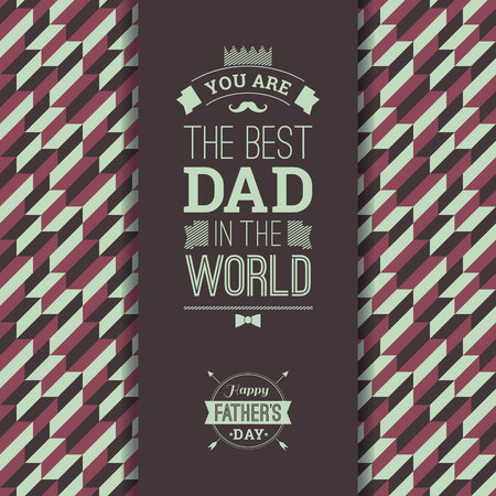 daddy: Happy Fathers Day Card In Retro Style. Vector illustration.