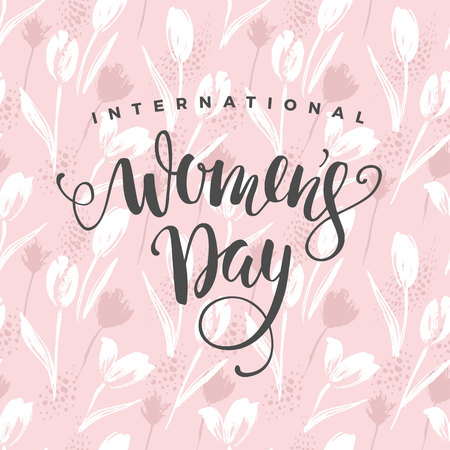 International Women s Day. Vector template with flowers and lettering. Design for card, poster, flyer and other users