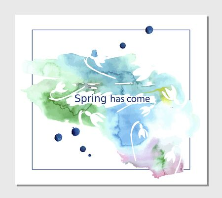 postcard spring has come watercolor spot with snowdrops