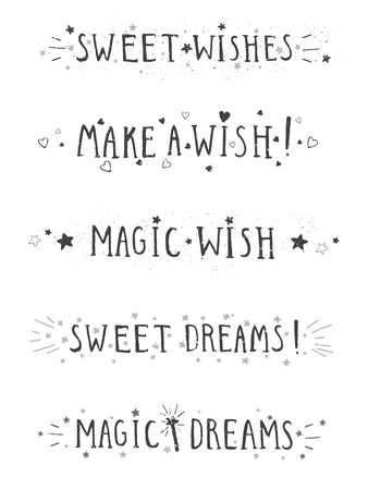 Vector set of hand drawn phrases SWEET WISHES, MAKE A WISH, MAGIC WISH, SWEET DREAMS and MAGIC DREAMS with stars and hearts on white background. Monochrome. Ilustrace