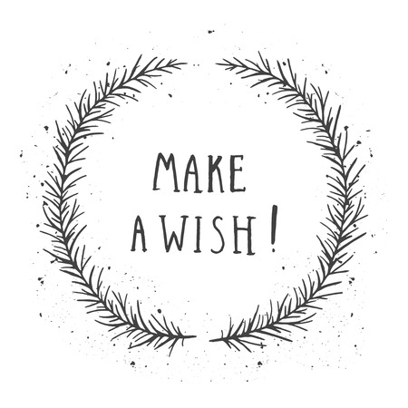 Vector hand drawn illustration of text MAKE A WISH! And floral round frame with grunge ink texture on white background. Monochrome. Ilustrace