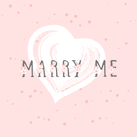 Vector illustration with hand drawn text MARRY ME and grunge heart on rose color background. Templates for card, label, poster, banner, flyer and other.