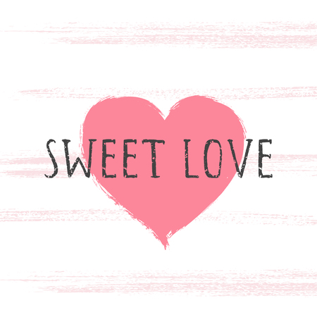 Vector illustration with hand drawn text SWEET LOVE and grunge heart on white background. Templates for card, label, poster, banner, flyer and other. Imagens - 124786816