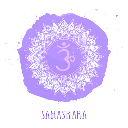 Vector illustration with symbol Sahasrara - Crown chakra and watercolor element on white background. Circle mandala pattern and hand drawn lettering. Colored. Illustration