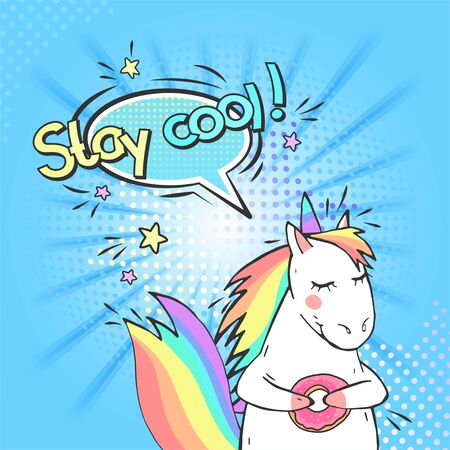 Pop art magic unicorn and speech bubble with Stay cool! Vector illustration in retro comic style.