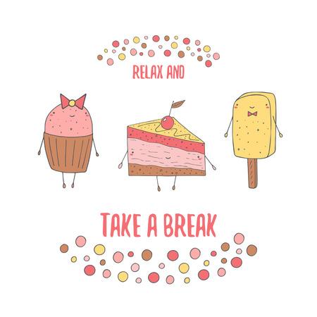 Nette Hand gezeichnete Doodle Karte, Postkarte mit Muffins, Kuchen mit Kirschen und Eis. Entspannen Sie sich und machen Sie eine Pause positive, motivierende Abdeckung mit dem Text Raum. Hintergrund mit Süßigkeiten, Bonbons