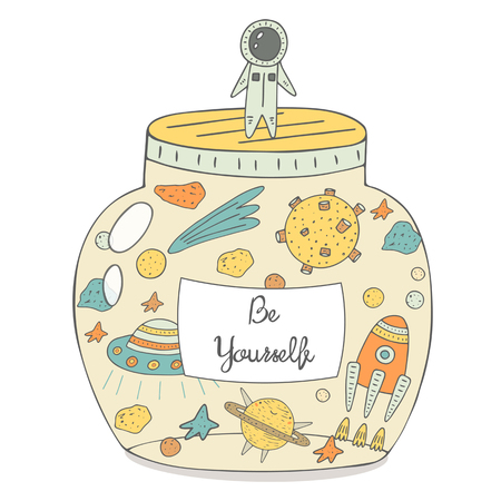 motivating: Cute hand drawn doodle card, postcard with spaceman, jar filled with cosmic objects including comet, moon, rocket, alien ship, Saturn, stars, meteors. Be yourself positive, motivating background Illustration