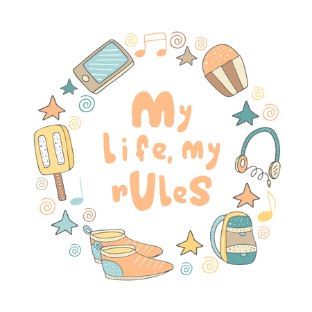 snickers: Cute hand drawn doodle card, frame, brochure with phone, cake, ice cream, earphones, backpack, snickers, stars, swirls. Postcard with positive motivating quote my life, my rules. Teenage slogan