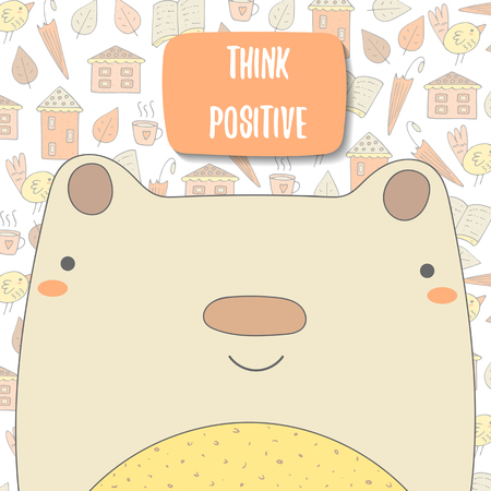 motivating: Cute doodle background, brochure, cover with bear, umbrella, house, book, cup of tea, bird, leaf and text space. Motivating quote postcard. Think positive card