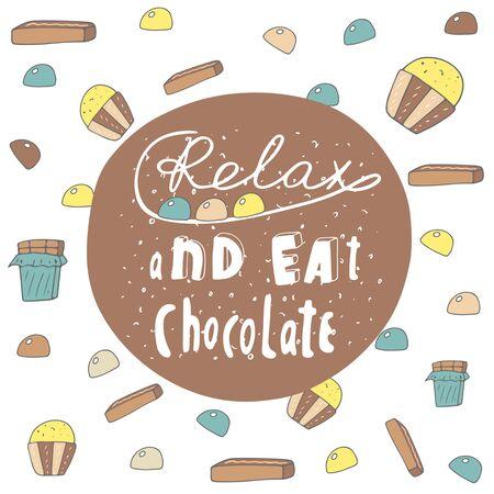 Cartolina di doodle disegnato a mano sveglio con banner di cioccolato. Rilassati e mangia la carta di cioccolato, copertina. Sfondo positivo e motivante