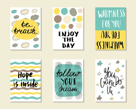 warmness: Cute hand drawn doodle postcards, cards, covers with different elements and quots including be brave, enjoy the day, hope is inside, follow your dream, you can do it. Printable templates set