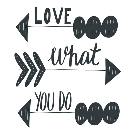 postcard background: Hand drawn postcard, card, background with tribal arrows. Postcard with lettering quote love what you do