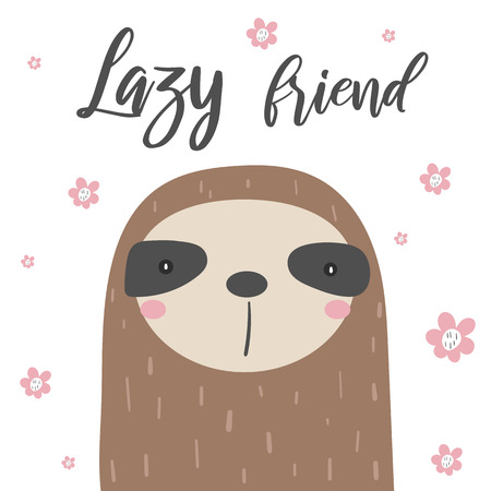 Sloths card, postcard with flowers, white background, lazy friend quote. Cute animal for children,baby shower, t shirt