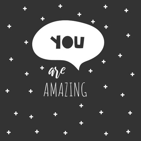 You are amazing black and white doodle hand drawn poster, card, postcard, background, print for children. Vektoros illusztráció