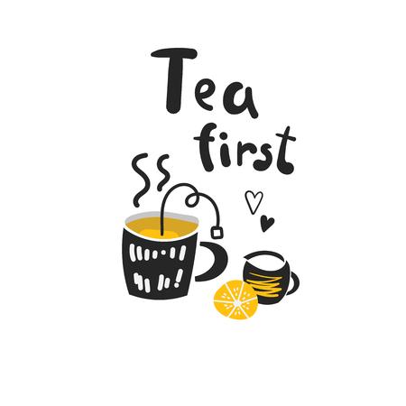 Tea firds illustration with cup of tea, tea bag, lemon, milk, hearts, lettering quote.