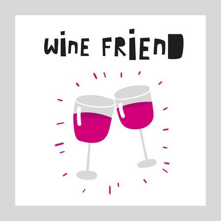 Wine friend poster with glass of wine, text space. Illustration for winery, restaurant, pub