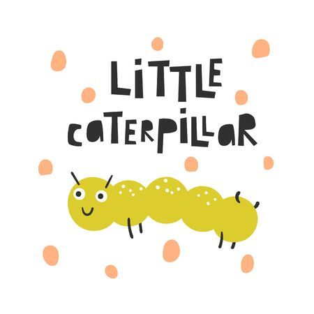 Cute insect for kids. Funny doodle card, postcard, poster with caterpillar for children