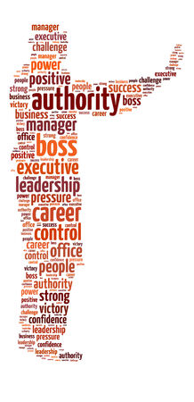 authority: Conceptual words illustration of the authority and power over white background