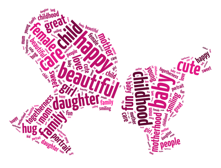 Words illustration of a woman and her daughter showing parenthood happiness over the white background