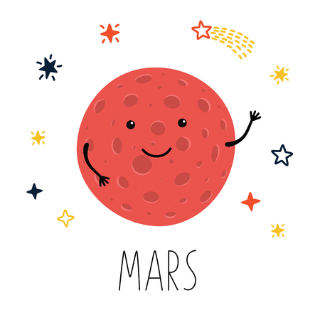 Cute planet Mars. Planet with hands and eyes. Vector illustration for children on white isolated background . Cute print for baby products.