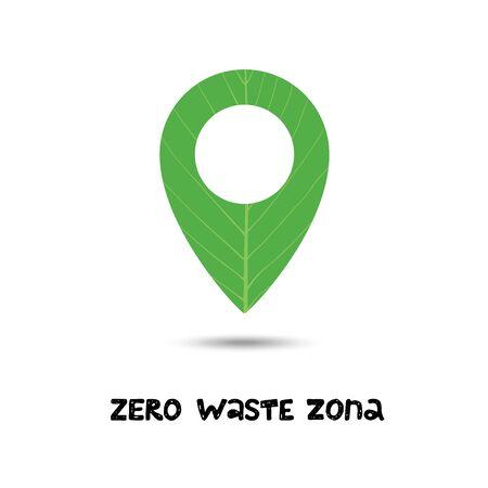 Zero waste zone. Green location icon. ECO icon. Ecology friendly. No Plastic and Go Green. Eco text.