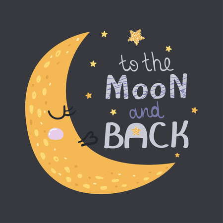 Poster with moon, stars and lettering. Vector illustration for your design
