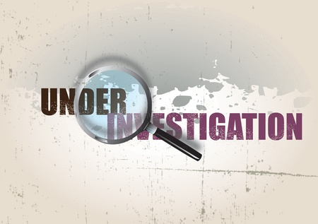 A crime themed background image with the text under investigation, set over a grunge style background. Stock Photo