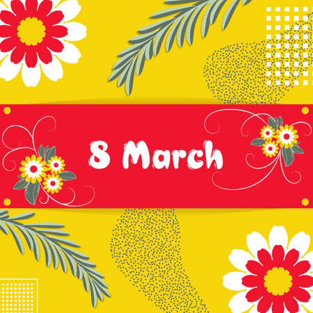 Banner, flyer, beautiful postcard for March 8 on a yellow background in the style of Memphis. International Women's Day. Flyer for March 8 with the decor of flowers. Vector illustration. Illusztráció