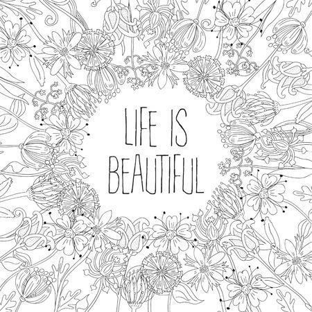 Capítulo hecho de flores ilustradas en blanco con frase de motivación y negro - hoja para colorear para los adultos Foto de archivo - 52726830
