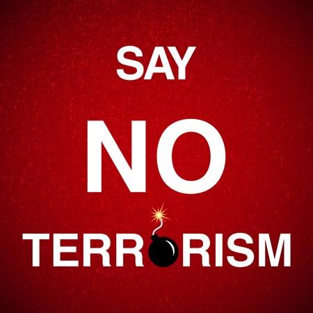 terrorism: illustration with say no terrorism background Illustration