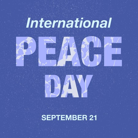 peace day: vector illustration with International Peace Day lettering greeting card background.Internatioan Peace Day lettering on blue background