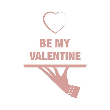 vector illustration with be my valentine greeting card, heart and waiters hand