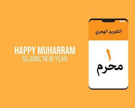 Illustration of Happy Muharram Islamic New Year Concept. At smarthphone written in Arabic is Calendar of Hijra and 1 Muharram or Islamic beginning of the year.