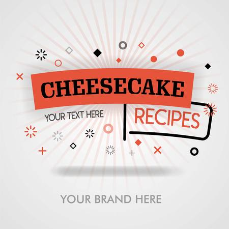 Cheesecake recipes in french style. cheesecake cookbook. american cheesecake recipes. can be for promotion, advertising, ad. suitable for print, cover, magazine, flyer, brochure, banner, web, business
