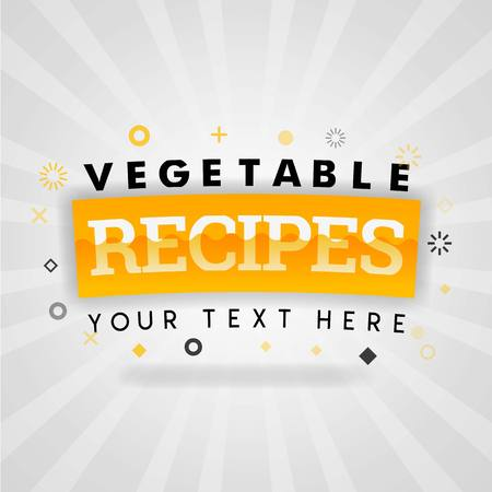 Vegetable recipes cover illustrations for today food recipes book with nutritious, easy and cheap food