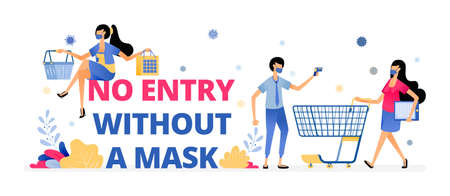 Vector illustration of mandatory warning sign to wear a mask at market and shopping center. Information of NO ENTRY WITHOUT A MASK. Design can be for landing page, website, poster, mobile app, web Vecteurs